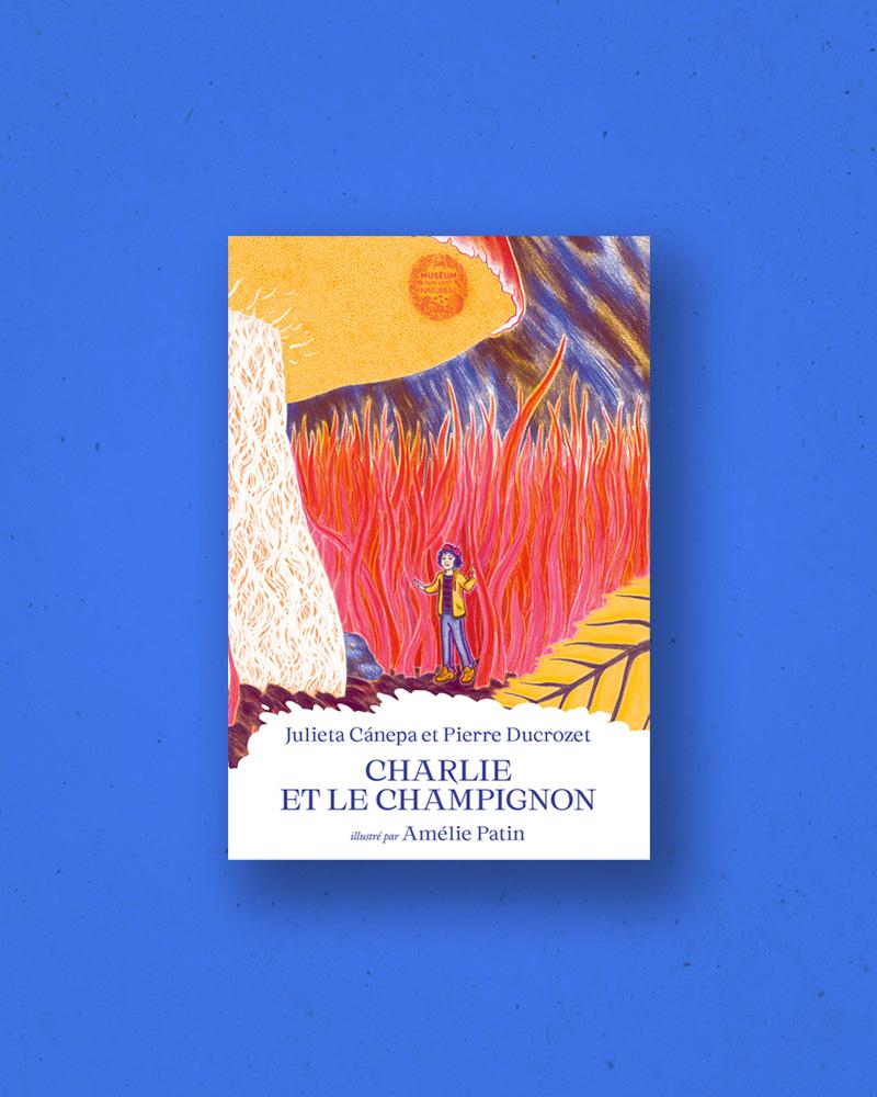 Les Contes du Muséum : Charlie et le champignon